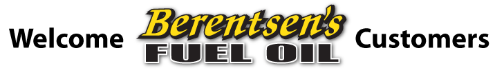 Welcome Berentsen's Fuel Oil Customers